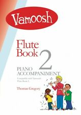 Vamoosh Flute Book 2 Piano Accompaniments Instrumental Book New 050603306