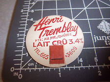 Milk Bottle Cap from Henri Tremblay Dairy, Au Pic Quebec Canada