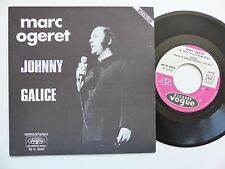 MARC OGERET Johnny / Galice 45V 4044   Discotheque  RTL