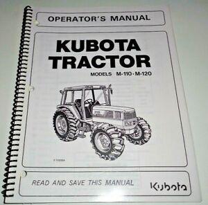 Kubota M-110 & M-120 Tractor Operators Owners Maintenance Manual OEM 5/02
