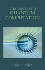 Introduction to Quantum Computation by Ioan Burda (2005, Paperback)