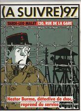 A SUIVRE n° 97 - Février 1986. Couverture TARDI - Etat neuf