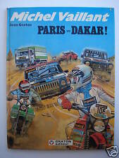 MICHEL VAILLANT - 41 - PARIS DAKAR ! - GRATON - EO 1982 - Ref 10013