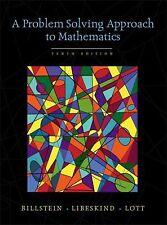 A Problem Solving Approach to Mathematics (10th Edition), Billstein, Rick, Libes