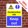 Construction site keep out Health and safety signs CONS026 extremely durable