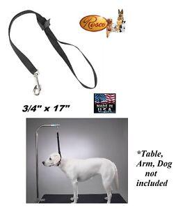 "RESCO 17"" Pet Flat Nylon NOOSE For Grooming Table Arm Adjustable RESTRAINT Loop"