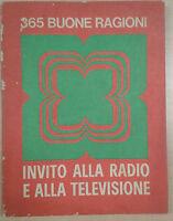 365 BUONE RAGIONI - AA.VV. - RAI-RADIOTELEVISIONE - 1965 - M