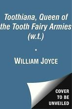 Toothiana, Queen of the Tooth Fairy Armies (The Guardians) - New - Joyce, Willia