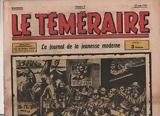 Le Téméraire n°9 -  15 MAI 1943 - Médecine magique !