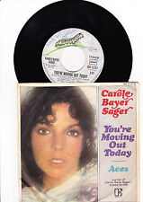 """7"""" Carole Bayer Sager - You´re Moving out Today ----"""