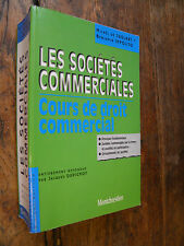 Les sociétés commerciales Cours de droit commercial / Michel de Juglart