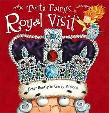 The Tooth Fairy's Royal Visit (Paperback or Softback)