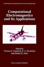 Computational Electromagnetics and Its Applications (ICASE LaRC Interdisciplinar