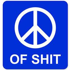 "Peace Funny car bumper sticker 4"" x 4"""