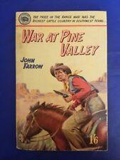 War At Pine Valley John Farrow Badger LW #20 UK PB/Digest Lariat Western GD/VG