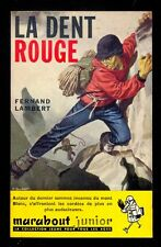 Marabout Junior171 Fernand LAMBERT La dent rouge 1960