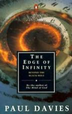 The Edge of Infinity: Beyond the Black Hole (Penguin Science)