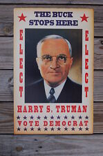 Harry S Truman campaign poster The Buck Stops Here