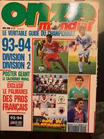 FOOTBALL ONZE MONDIAL HORS SÉRIE n° 15 SPECIAL CHAMPIONNAT 1993-1994 D1 ET D2
