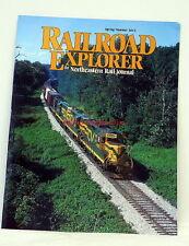 Railroad Explorer~Issue 38~Spring/Summer 2013~Geeps,Bakken Oil Trains,MEC