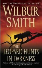 The Leopard Hunts in Darkness by Wilbur Smith (2006, Perfect)