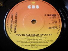 "JOHNNY MATHIS & DENIECE WILLIAMS - YOU'RE ALL I NEED TO GET BY    7"" VINYL"