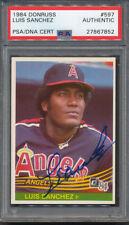 1984 Donruss #597 Luis Sanchez PSA/DNA Certified Authentic Auto Autograph *7852