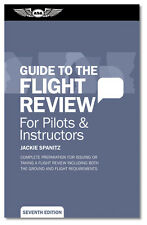 Oral Exam Guide: Guide to the Flight Review ASA-OEG-BFR7 ISBN: 978-1-56027-966-2