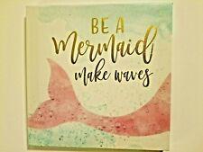 "Mermaid Wall Art ""Be A Mermaid, Make Waves.""  8.5"" x 8.5"""
