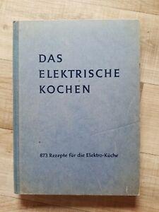 Das elektrische Kochen - 873 Rezepte BEWAG Meyer-Hagen, Das Blaue Kochbuch