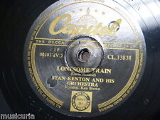 78 rpm STAN KENTON ORCH lonesome train [ with kay brown vox ] / taboo