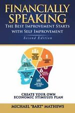 Financially Speaking : The Best Improvement Starts with Self Improvement: By ...