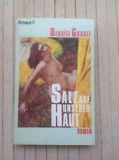 BENOITE GROULT, SALZ AUF UNSERER HAUT, Roman, Liebe, Erotik, TB, 1992