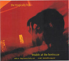 The Tragically Hip Trouble at the Henhouse Rare promo sticker '00
