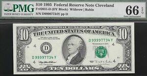 1995  $10 CLEVELAND FED  D-Y BLOCK  PMG 66 EPQ  (( TOP POP ))  L@@K  NR