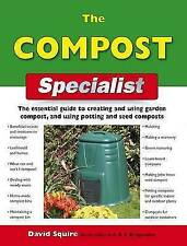 """AS NEW"" The Compost Specialist (Specialist Series), David Squire, Book"