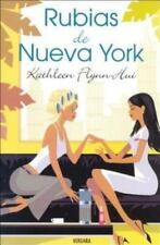 Rubias de Nueva York (Spanish Edition) by Flynn-Hui, Kathleen in Used - Very Go
