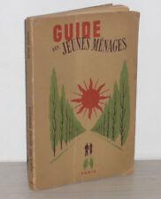 RENE BERNI Guide des Jeunes Menages ILLUSTRATIONS Girard & Cie IN8 1957