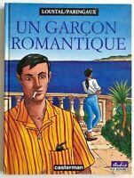 BD Un GARCON ROMANTIQUE / EO 1994 / Loustal & Paringaux - TBE