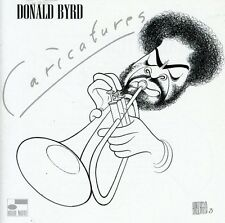 Caricatures - Donald Byrd (2003, CD NEUF)