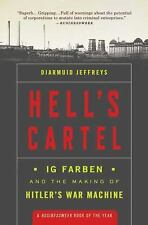 Hell's Cartel: Ig Farben and the Making of Hitler's War Machine (Paperback or So