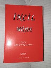INCIL MUJDE Incil in Cagdas Turkce Cevirisi Nuovo Testamento in turco bibbia di