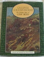 Gallipoli Correspondent, The Frontline Story of CEW Bean, Kevin Fewster hc/dj