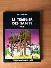 SIRE TRISTAN SEIGNEUR DE L'ENTRE-DEUX-MERS LE TEMPLIER DES SABLES Tome