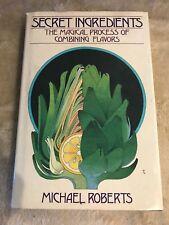 Secret Ingredients by Michael Roberts (1988, Hardcover)