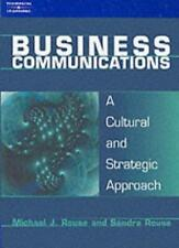 Business Communications: A Cultural and Strategic Approach: Strategy and Cultu,