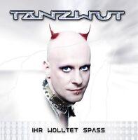 Tanzwut Ihr wolltet Spass (2003) [CD]