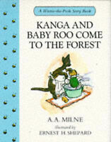 Kanga and Baby Roo Come to the Forest (Winnie-the-Pooh story books), Milne, A. A