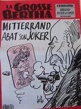 LA GROSSE BERTHA N° 70 de MAI 1992 GEBE MITTERRAND ABAT SON JOKER