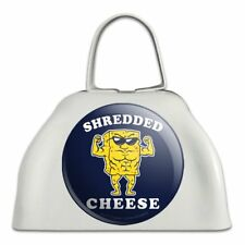 Shredded Cheese Muscles Funny Humor White Metal Cowbell Cow Bell Instrument